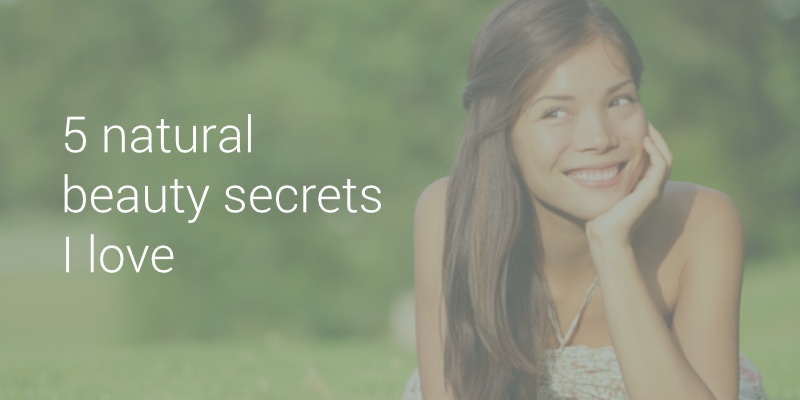 5 Natural Beauty Secrets I Love – Page 77 – Life Love and God